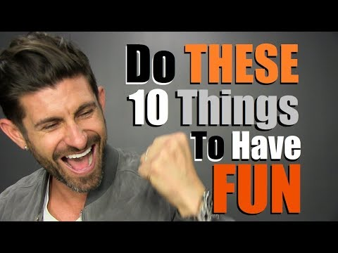 10-fun-things-every-guy-should-do-to-have-fun