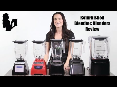 Refurbished Blendtec Review – A Breakdown by Blender Babes