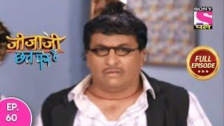 Jijaji Chhat Per Hai - Ep 60 - Full Episode - 8th April, 2019