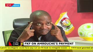 FKF on Amrouche\'s payment, one on one with Nick Mwendwa | Scoreline