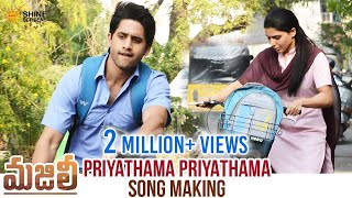 Priyathama Priyathama Song Making | Majili Movie Songs | Naga Chaitanya | Samantha | Shine Screens