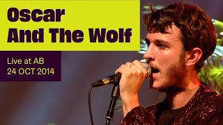 Oscar And The Wolf - Live @ Ancienne Belgique 2015