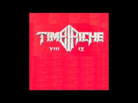 TIMBIRICHE VIII Y IX NO SE SI ES AMOR