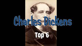 Charles Dickens Top 6 Best Most Sold Book Novels by List You Should Definitely Read