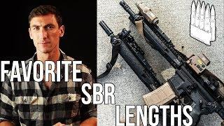 My favorite SBR Barrel lengths / setups