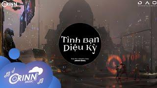 Tình Bạn Diệu Kỳ (Orinn Remix) - AMEE x Ricky Star x Lăng LD | Nhạc Trẻ Edm Hot Tik Tok Gây Nghiện