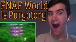 """""""FNAF World Is Purgatory"""" Reacting To Game Theory: FNAF Just Got A Reboot"""