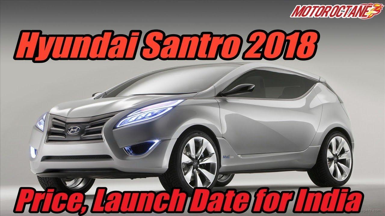 Motoroctane Youtube Video - New Hyundai Santro 2018 in Hindi   Price, Launch Date   MotorOctane