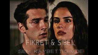 Fikret & Sibel | Seni Kaybettiğimde