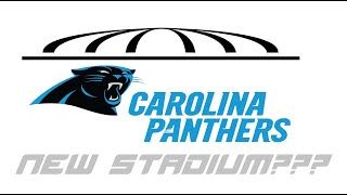 Are The Panthers Getting New Stadium??