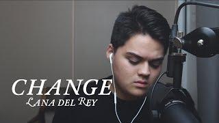 Lana Del Rey - Change (Cover) | Lionel Baker