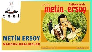 Metin Ersoy / Mahzun Kraliçeler