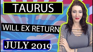"""TAURUS, """" EX RETURNS"""" They ache for you! July 2019 LOVE READINGS"""