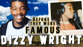 DIZZY WRIGHT - Before They Were Famous
