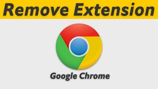 How to Remove Chrome Extension