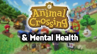 Animal Crossing and (My) Mental Health