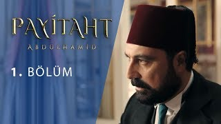 Payitaht Abdulhamid episode 1 with English subtitles Full HD