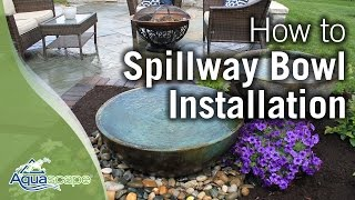 Aquascape's Spillway Bowl Installation