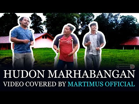 HUDON MARHABANGAN - VIDEO COVERED BY MARTIMUS OFFICIAL