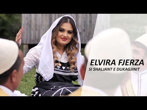 Elvira Fjerza - Si Shaljant e Dukagjinit  (Official Video 4K)