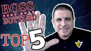 TOP 5  DE HUGO BOSS BOTTLED !! || NO SON TODAS PERO ............