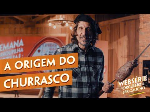 A Origem do Churrasco | Websérie Orgulho de ...