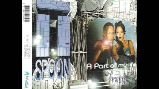 T-Spoon - A Part Of My Life (Extended Radio Mix) (1996)