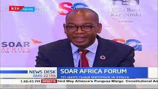 SOAR AFRICA forum set to begin in Nairobi
