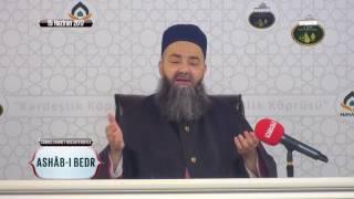 Ashâb-ı Bedr Özel Sohbeti 2. Bölüm 15 Haziran 2017