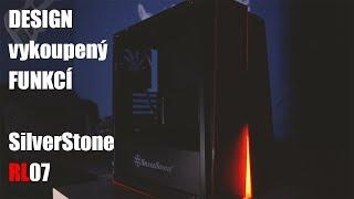SilverStone Redline Series RL07 - Moderní a ořezaná