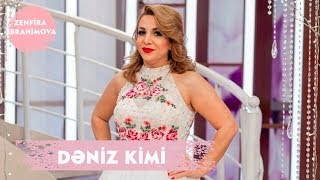 Zenfira İbrahimova - Dəniz Kimi