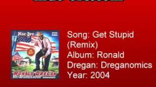 Mac Dre - Get Stupid (Remix)