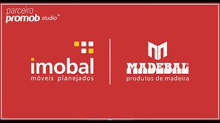 MADEBAL E IMOBAL | PARCERIA PROMOB