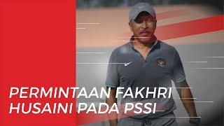 Permintaan Fakhri Husaini kepada PSSI untuk Calon Pelatih yang Menggantikannya di Timnas U-19