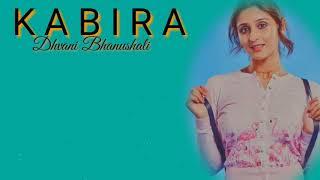 Kabira | Dhvani Bhanushali | Cover | Lyrics | Yeh   - YouTube