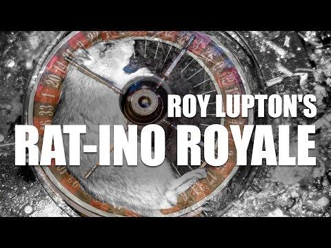 Roy Lupton's Rat-ino Royale