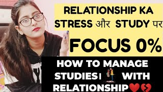 How To Manage Relationship And Studies