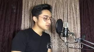 Cant Take My Eyes Off You   Joseph Vincent (Cover)