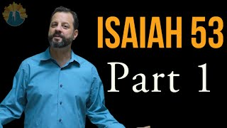 Messianic Prophecy Isaiah 53 Part 1