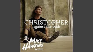 Against The Odds (Mike Hawkins Remix)