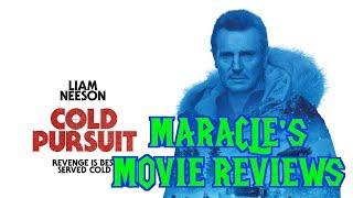 MARACLE'S MOVIE REVIEWS: Cold Pursuit