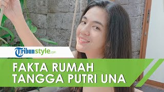 5 Fakta Rumah Tangga Putri Una dan Irsan Ramadan, Penyebab Perceraian hingga Buat Kesepakatan Ini