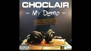 Choclair - The Flatline