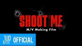 "DAY6 ""Shoot Me"" MV Making Film"