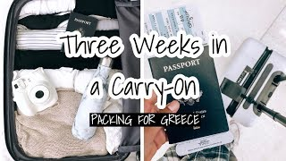Three Weeks in a Carry-On | Packing for Greece