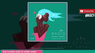 Nonso Amadi   Radio (Prod. Juls) (OFFICIAL AUDIO 2016)