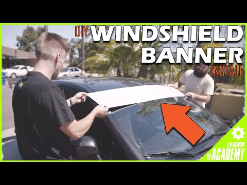 HOW TO INSTALL A WINDSHIELD BANNER... THE RIGHT WAY!