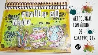 TUTORIAL ART JOURNAL CON ÁLBUM DE MADERA/Art Journal.  Kora Projects