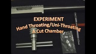 Experiment - Hand Throating with a Throating Reamer
