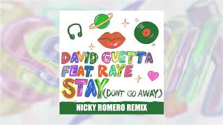 David Guetta   Stay (Don't Go Away) (feat Raye) [Nicky Romero Remix]